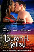 Take Me Down (Suits in Pursuit Book 3)
