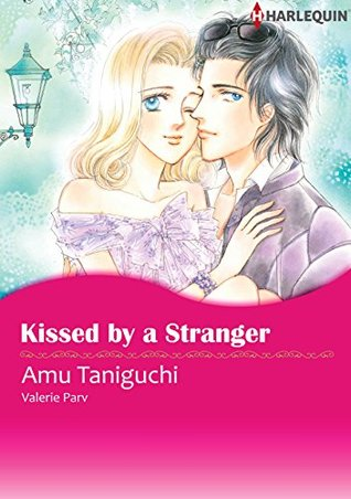 Kissed by a Stranger