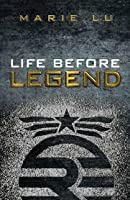 Life Before Legend: Stories of the Criminal and the Prodigy (Legend, #0.5)