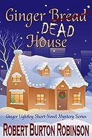 Ginger Dead House