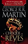 Book cover for Choque de reyes (Canción de hielo y fuego, #2)