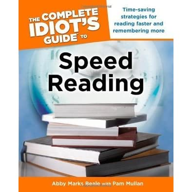 The Complete Idiots Guide to Speed Reading
