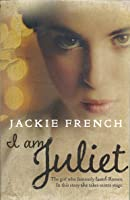 I am Juliet