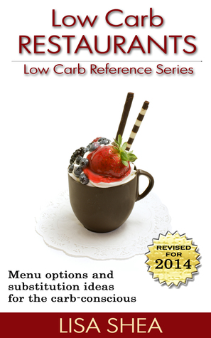 Low Carb Restaurants By Lisa Shea