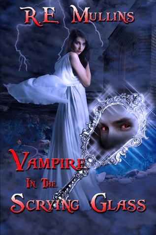 Vampire in the Scrying Glass (Blautsaugers of Amber Heights, #2)