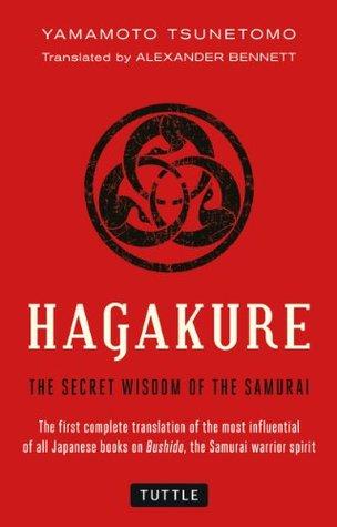 Hagakure The Book Of The Samurai By Yamamoto Tsunetomo