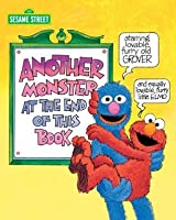 Another Monster at the End of This Book (Sesame Street Series) (Big Bird's Favorites Board Books)