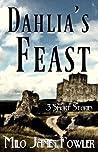 Dahlia's Feast
