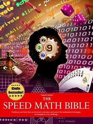 The Speed Math Bible - Transform your brain