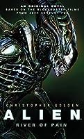 Alien: River of Pain (Canonical Alien trilogy, #3)