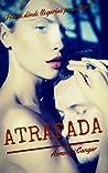 Atrapada (Mujeres Fénix #1)