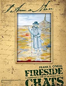 Fireside Chats Vol. I: A Surrealist's View of the World