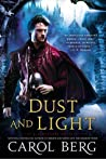 Dust and Light (The Sanctuary Duet, #1)