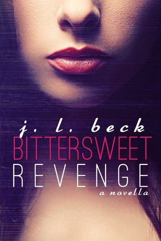 Bittersweet Revenge by J.L. Beck