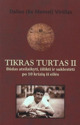 Tikras turtas II by Dalius Viršilas