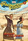 Attack at the Arena (Imagination Station, #2)