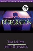 Desecration (Left Behind, #9)