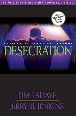 Ebook Desecration Left Behind 9 By Tim Lahaye