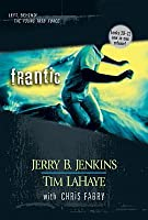 Frantic (Left Behind: The Kids, #20-22)