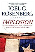 Implosion: Can America Recover from Its Economic and Spiritual Challenges in Time?