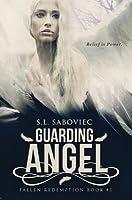 Guarding Angel (Fallen Redemption, #1)