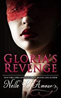 Gloria's Revenge (Gloria's Secret, #2)