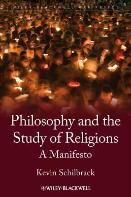 Philosophy and the Study of Religions A Manifesto