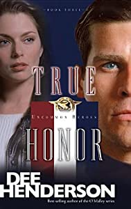 True Honor (Uncommon Heroes #3)