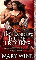 The Highlander's Bride Trouble (The Sutherlands, #4)
