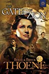 The Gates of Zion (Zion Chronicles, #1)