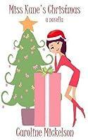 Miss Kane's Christmas: A Christmas Romantic Comedy