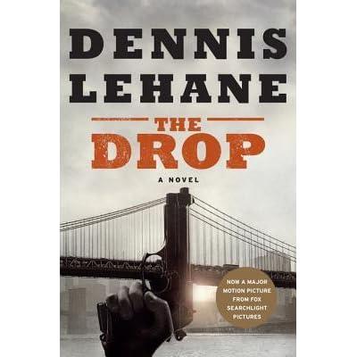 The drop by dennis lehane fandeluxe PDF