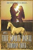 The Spirit Path (The Spirit Path #1)