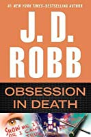 Obsession in Death (In Death, #40)