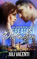 Greatest Distraction (Distracted #1)