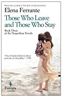 Those Who Leave and Those Who Stay (L'amica geniale, #3)