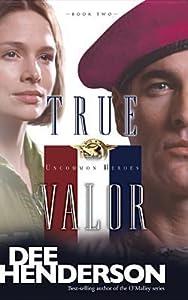 True Valor (Uncommon Heroes #2)