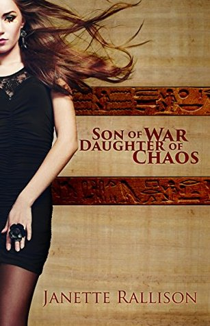 Son of War, Daughter of Chaos by Janette Rallison