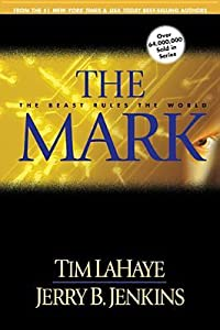 The Mark (Left Behind, #8)
