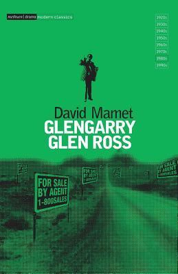 Glengarry Glen Ross (Modern Plays) (Modern Classics)