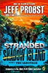 The Sabotage (Stranded: Shadow Island, #2)