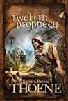 Twelfth Prophecy (A.D. Chronicles, #12)