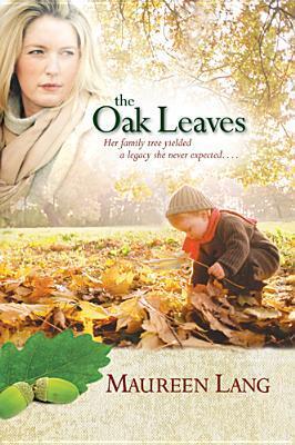 The Oak Leaves by Maureen Lang