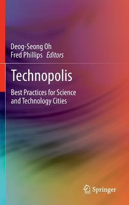 Technopolis: Best Practices for Science and Technology Cities
