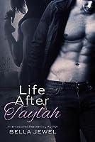 Life After Taylah