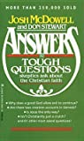 Answers to Tough Questions Skeptics Ask About the Christian Faith