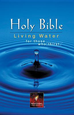 Holy Bible NLT, Living Water Edition