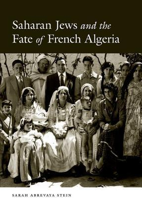Saharan Jews and the Fate of French Algeria