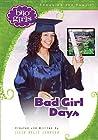 Bad Girl Days