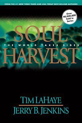Soul Harvest (Left Behind, #4)